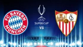 UEFA Super Cup: Μπάγερν vs Σεβίλλη απόψε στην Βουδαπέστη